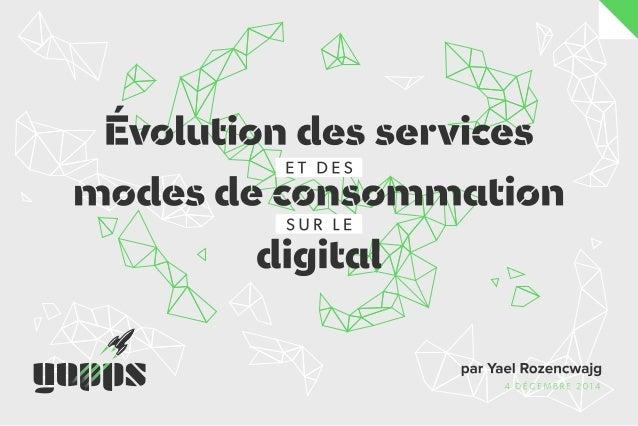 Evolution des services et des modes de consommation sur le digital