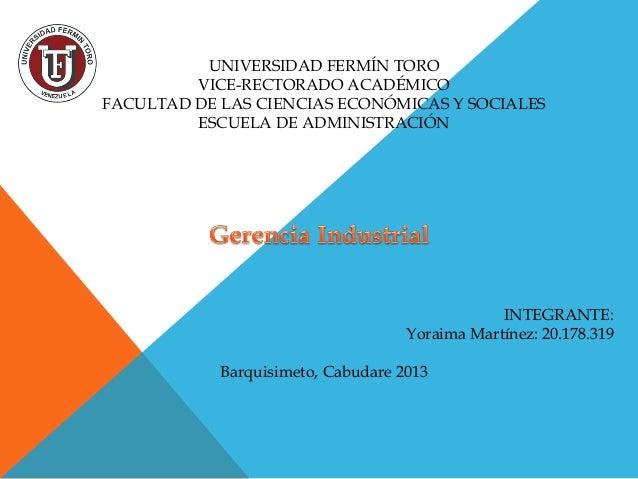 UNIVERSIDAD FERMÍN TORO VICE-RECTORADO ACADÉMICO FACULTAD DE LAS CIENCIAS ECONÓMICAS Y SOCIALES ESCUELA DE ADMINISTRACIÓN ...