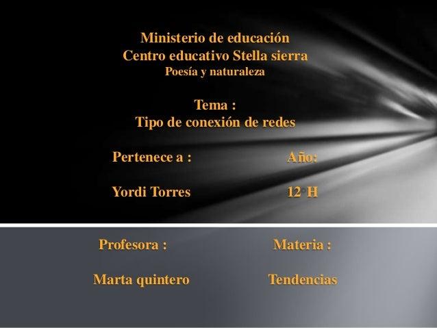 Ministerio de educación    Centro educativo Stella sierra          Poesía y naturaleza               Tema :      Tipo de c...