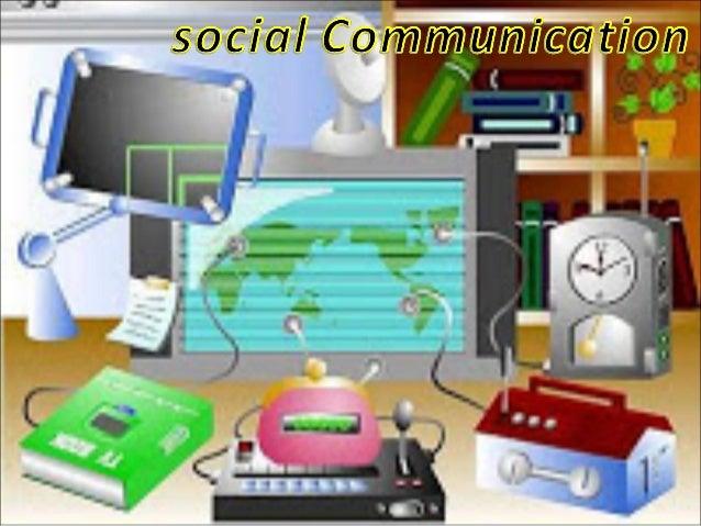 What is Social Communication? ... Sant iago, Dominican Republic - The Social Communicat ion is an int erdisciplinary f iel...