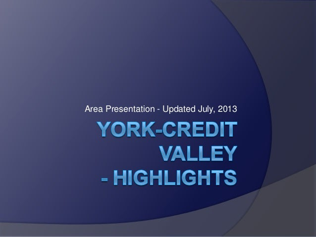 Area Presentation - Updated July, 2013