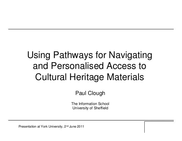 Using Pathways for Navigating       and Personalised Access to       Cultural Heritage Materials                          ...