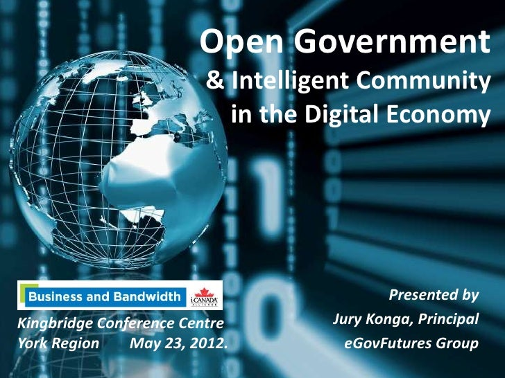 Open Government                        & Intelligent Community                          in the Digital Economy            ...