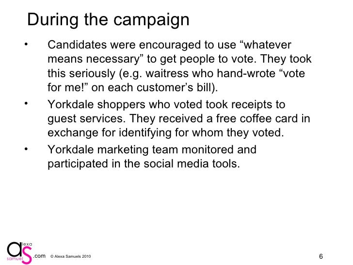 """During the campaign <ul><li>Candidates were encouraged to use """"whatever means necessary"""" to get people to vote. They took ..."""