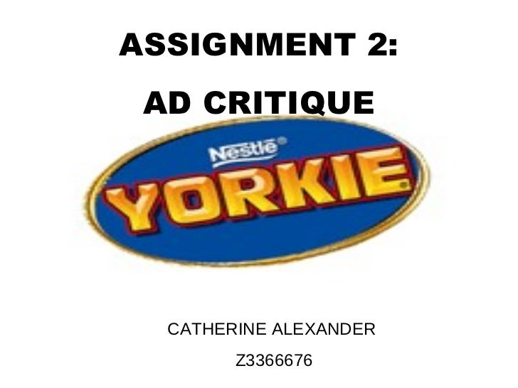 ASSIGNMENT 2: AD CRITIQUE  CATHERINE ALEXANDER        Z3366676