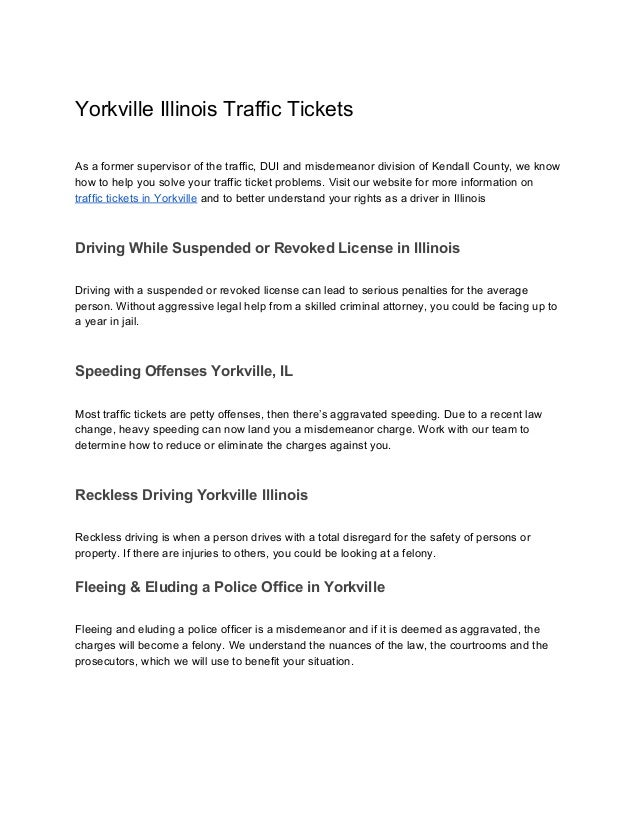 Yorkville Illinois Traffic Tickets As a former supervisor of the traffic, DUI and misdemeanor di...