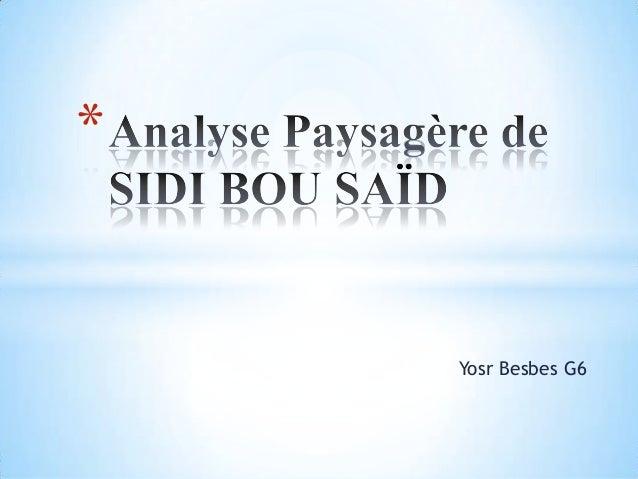 *    Yosr Besbes G6