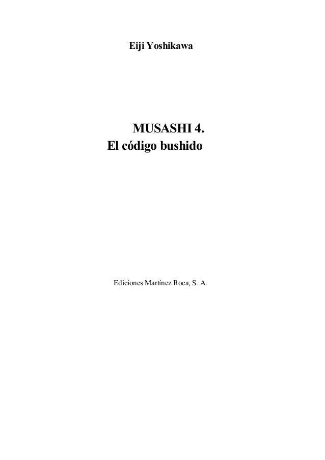 Eiji YoshikawaMUSASHI 4.El código bushidoEdiciones Martínez Roca, S. A.