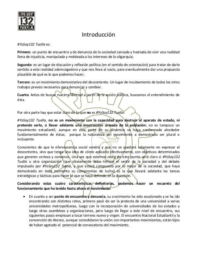Introducción#YoSoy132 Tuxtla es:Primero: un punto de encuentro y de denuncia de la sociedad cansada y hastiada de vivir un...