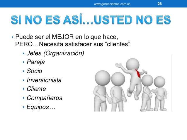 """www.gerenciamos.com.co 27  • La mayoría de las personas NO  SATISFACE constantemente sus  """"clientes""""…?????  • Han perdido ..."""