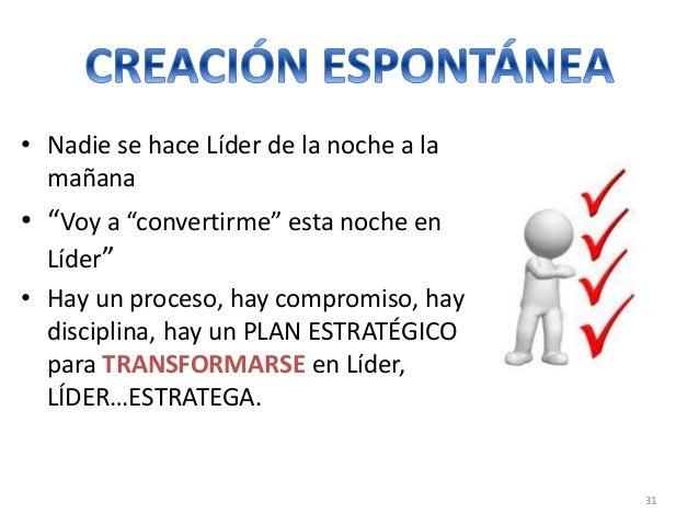 www.gerenciamos.com.co 32  «El que cree estar guiando, pero nadie lo sigue,  solo está dando un paseo»  El liderazgo no es...