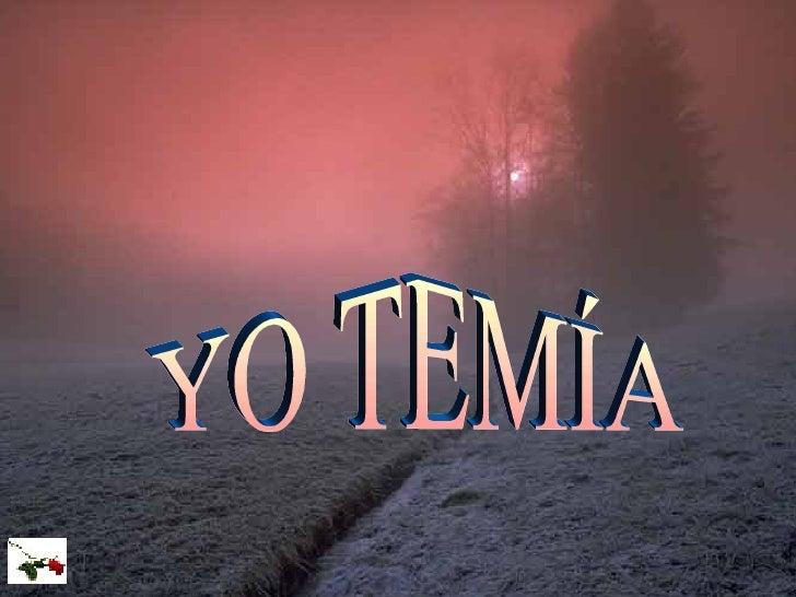 YO TEMÍA