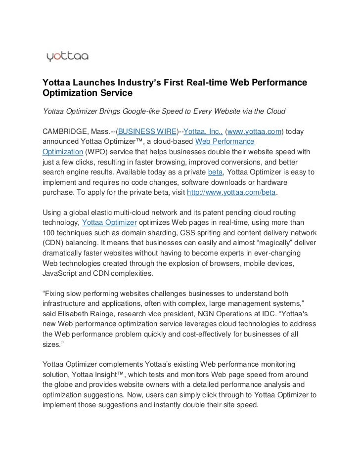 Yottaa Launches Industry's First Real-time Web PerformanceOptimization ServiceYottaa Optimizer Brings Google-like Speed to...