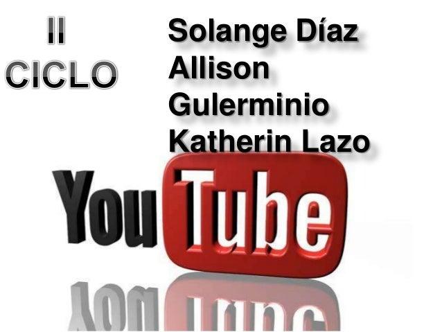 Solange DíazAllisonGulerminioKatherin Lazo