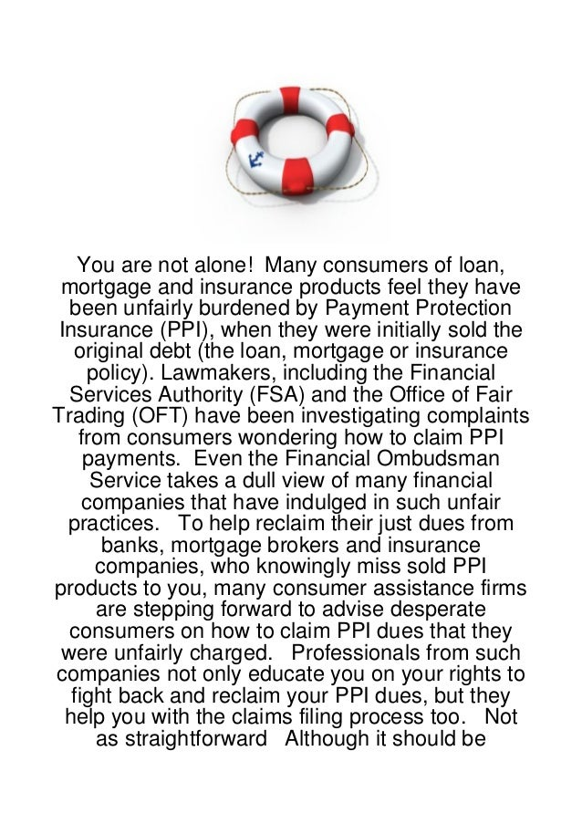You are not alone! Many consumers of loan, mortgage and insurance products feel they have  been unfairly burdened by Payme...