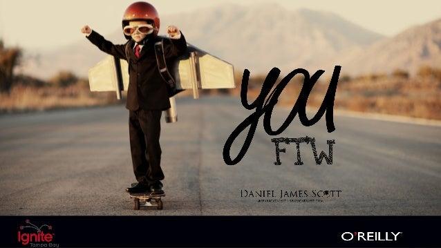 you, ftw