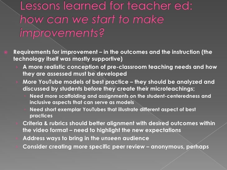 Lessons learned for teacher ed:   how can we start to make improvements? <br />Requirements for improvement – in the outco...