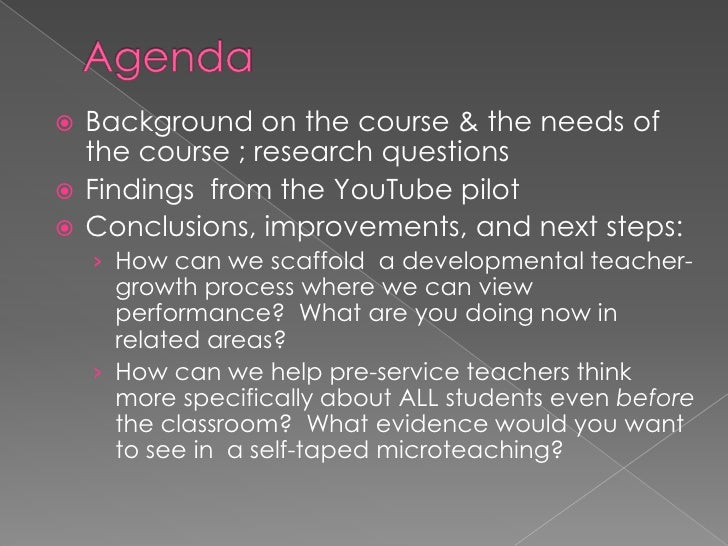 Agenda<br />Background on the course & the needs of the course ; research questions <br />Findings  from the YouTube pilot...