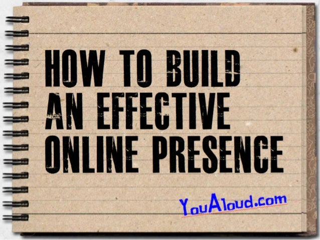 How to Build An Effective Online Presence - Seminar