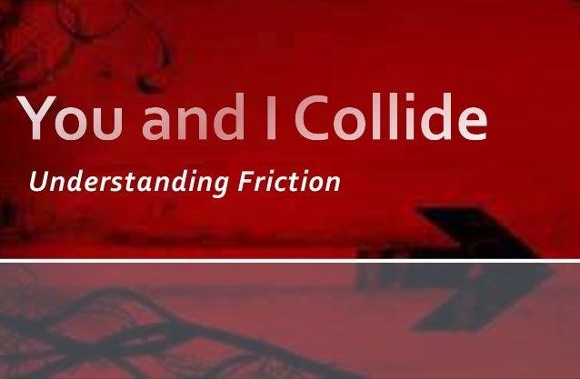 Understanding Friction