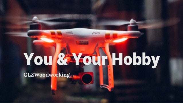 You & Your Hobby GLZWoodworking