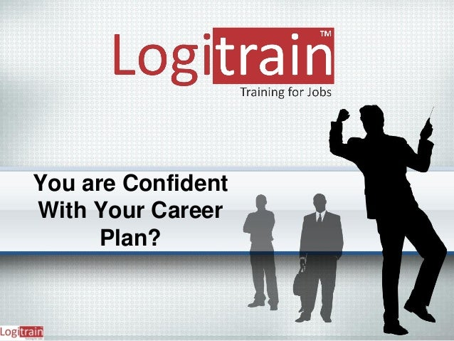 You are Confident With Your Career Plan?