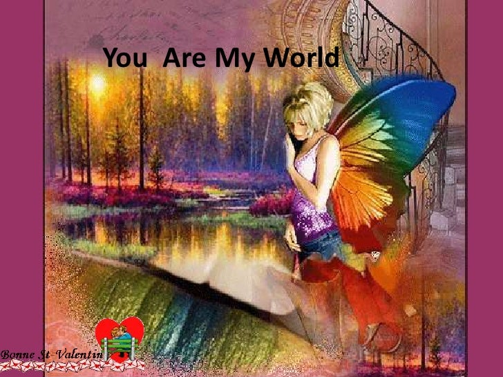 You  Are My World<br />
