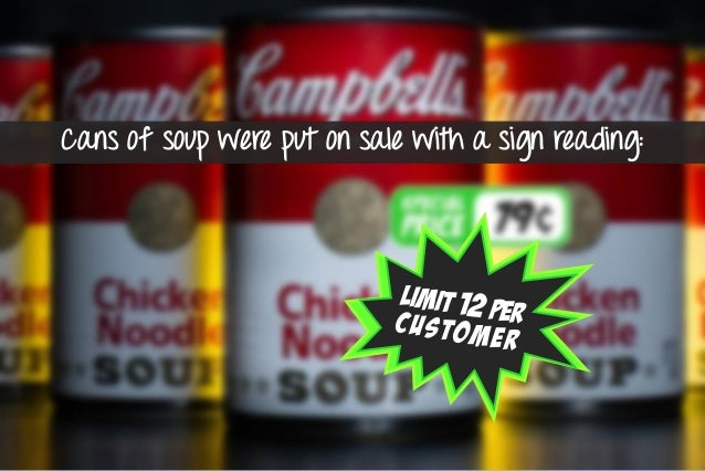 shoppers who bought soup from the display with no limit purchased an average of 3.3 cans of soup,