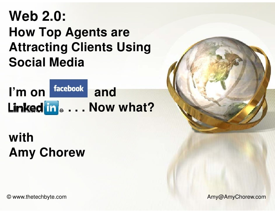 Web 2.0: How T H    Top AAgents are                t Attracting Clients Usin                       ng Social Media  I'm on...