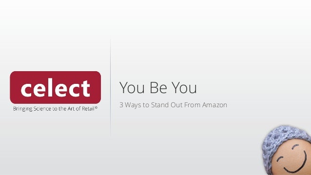 You Be You 3 Ways to Stand Out From Amazon