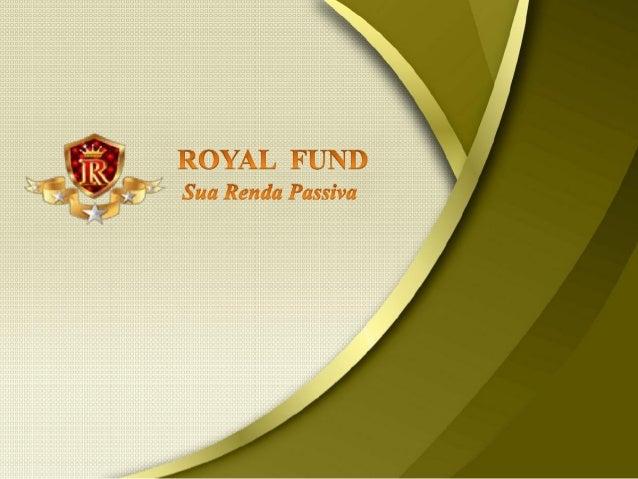 Apresentação Royal fund