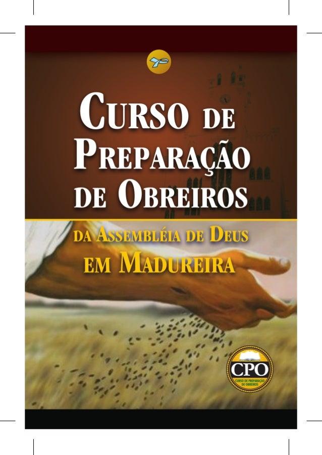2  Curso de Preparação de Obreiros da Assembléia de Deus em Madureira