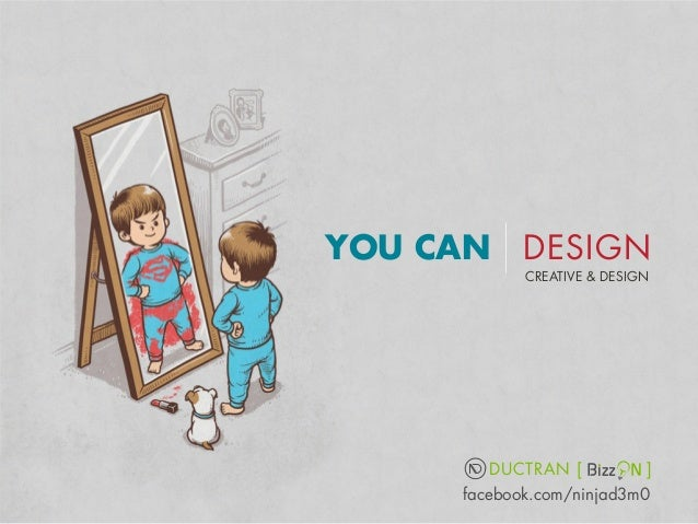 YOU CAN DESIGN CREATIVE & DESIGN  DUCTRAN [  ]  facebook.com/ninjad3m0