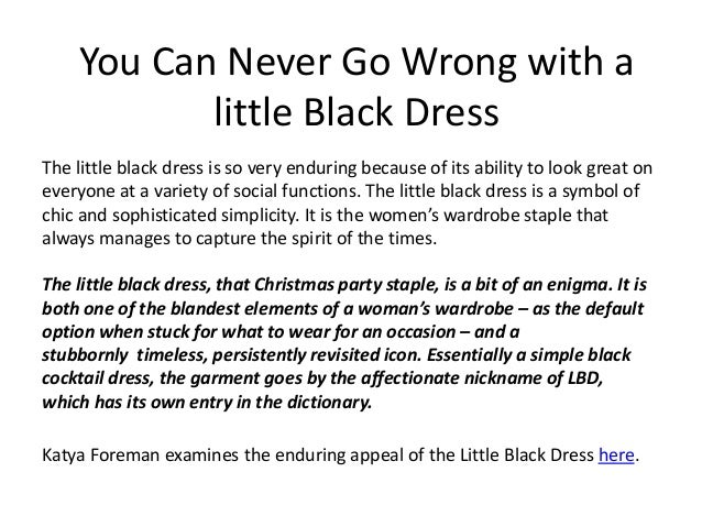You Can Never Go Wrong With A Little Black Dress