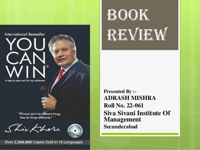 BOOK REVIEW  Presented By :-  ADRASH MISHRA Roll No. 22-061  Siva Sivani Institute Of Management Secunderabad
