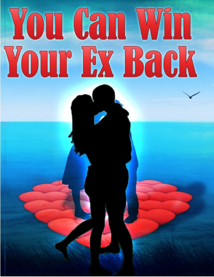 DISCLAIMERCopyright © You Can Win Your Ex BackAll rights reserved.No part of this book may be reproduced, copied, stored, ...