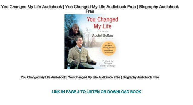 You Changed My Life Audiobook | You Changed My Life