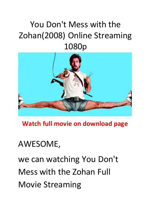you dont mess with the zohan full movie free stream