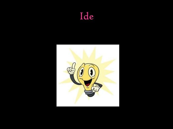 Ide<br />