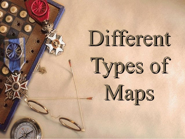 you-got-skills-3-types-of-maps-1-638 Different Types Of Maps Powerpoint on different maps of the world, different time zones powerpoint, physical political maps and powerpoint, different types of maps geography, types of map projections powerpoint, different types of world maps, lines of latitude and longitude powerpoint, different types of maps worksheets,