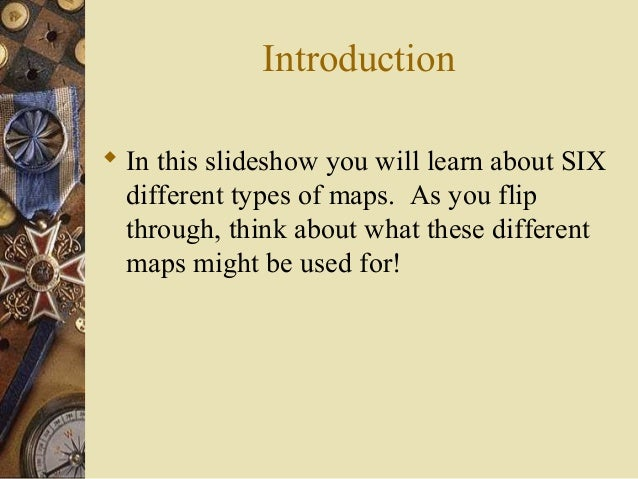 You Got Skills #3: Types of Maps Slide 2