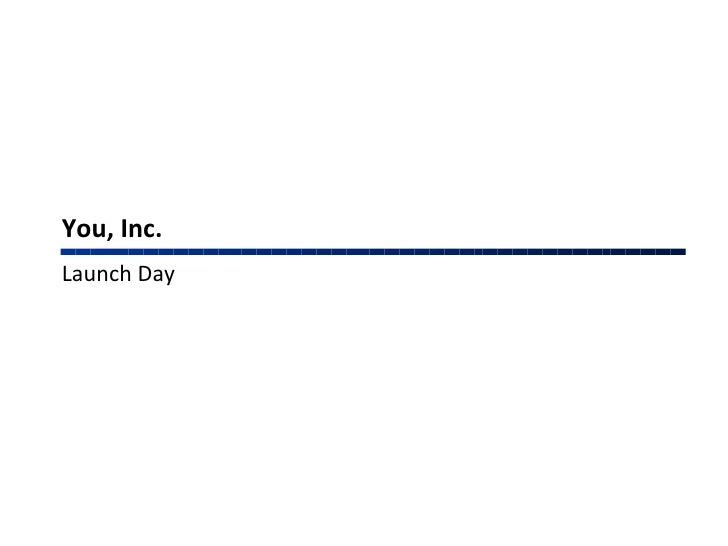You, Inc. Launch Day