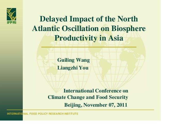 IFPRI                 Delayed Impact of the North               Atlantic Oscillation on Biosphere                     Prod...