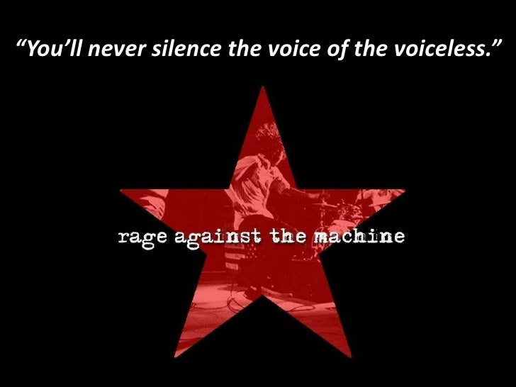 """""""You'll never silence the voice of the voiceless."""""""