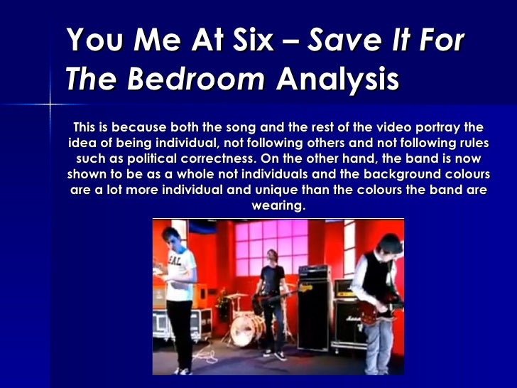 Delightful 15. You Me At Six U2013 Save It For The Bedroom ... Awesome Ideas