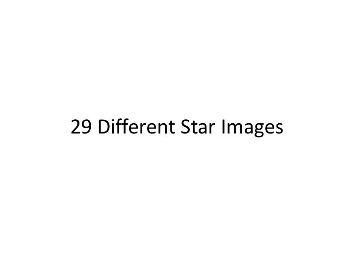 29 Different Star Images<br />