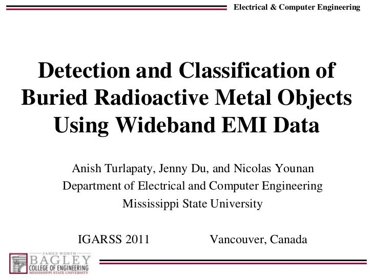 Detection and Classification of Buried Radioactive Metal Objects Using Wideband EMI Data<br />AnishTurlapaty, Jenny Du, an...