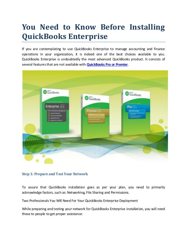 You need to know before installing quick books enterprise