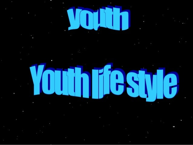 ° This PowerPoint shows what youth likes  doing,  both good and not that good things.