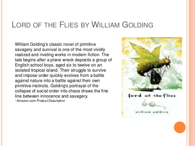 william goldings the lord of the flies innocence transformed into savagery In this lord of the flies symbolism essay, it is a complex symbol that turns into the most important image when a confrontation emerges with simon in their conversation, the head tells simon that in every human heart lies evil.